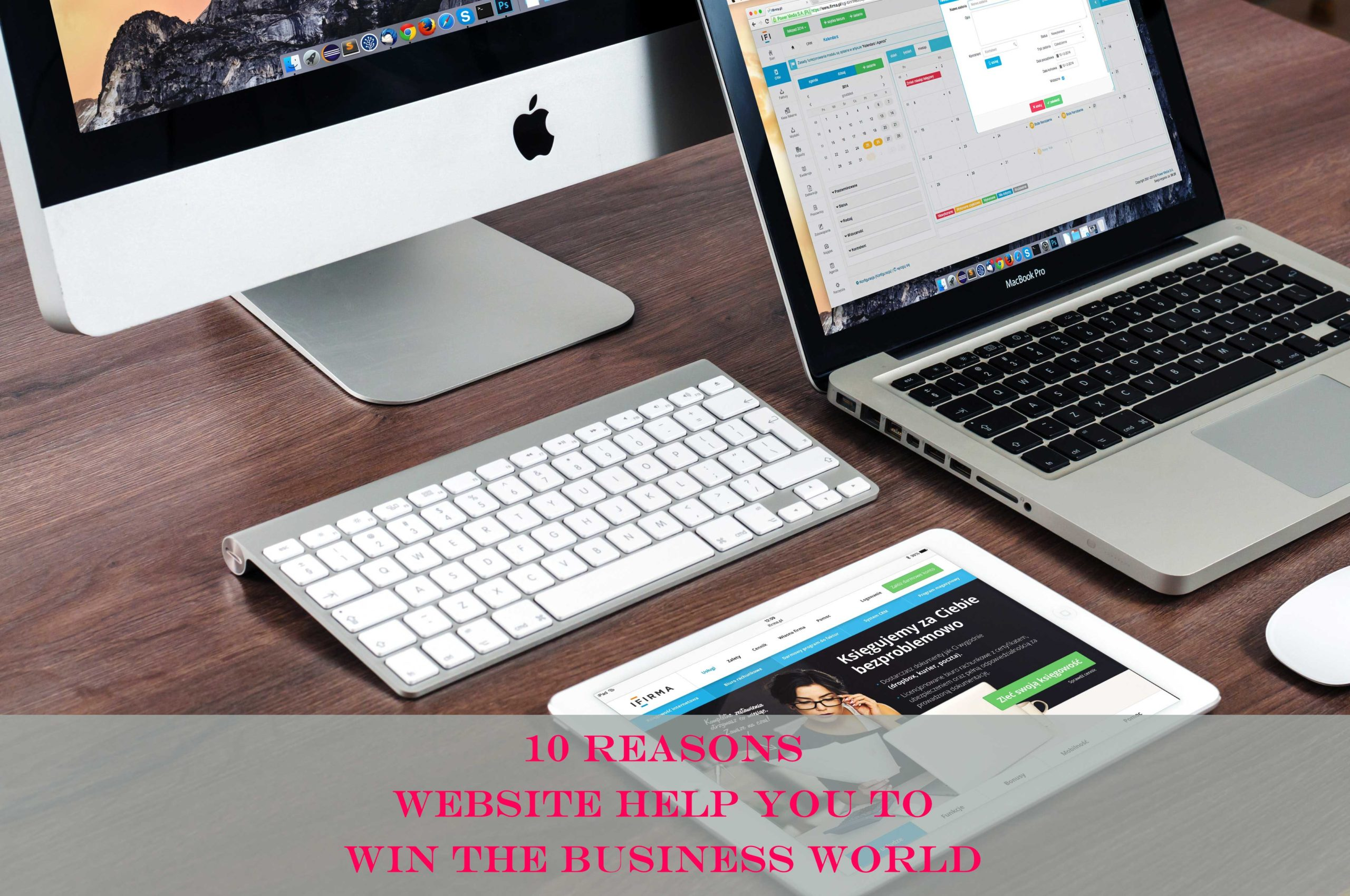 10 reasons website could help you to win the business world